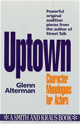 Uptown: Character Monologues for Actors